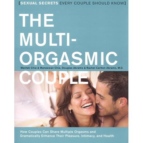 The Multi - Orgasmic Couple