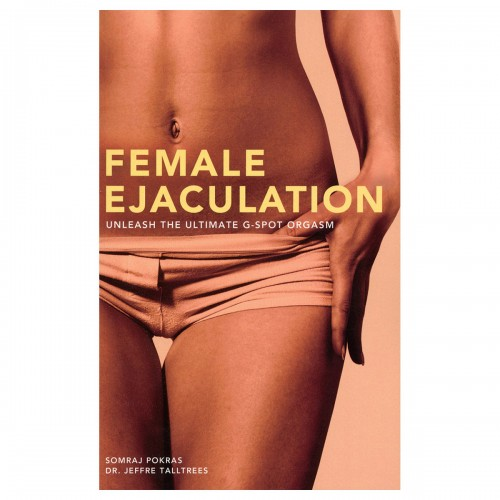 Female Ejaculation Unleash the Ultimate G-spot Orgasm