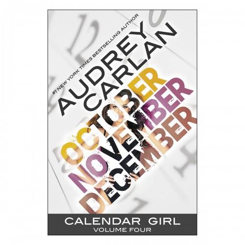 Calendar Girl - Volume 4 (October, November, December)