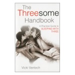 Threesome Handbook, The Practical Guide to Sleeping with Three