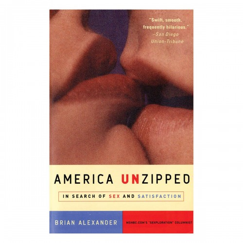 America Unzipped: In Search of Sex and Satisfaction