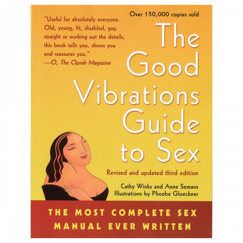 Good Vibrations Guide to Sex