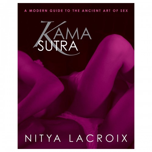 Kama Sutra: Modern Guide to the Ancient Art of Sex