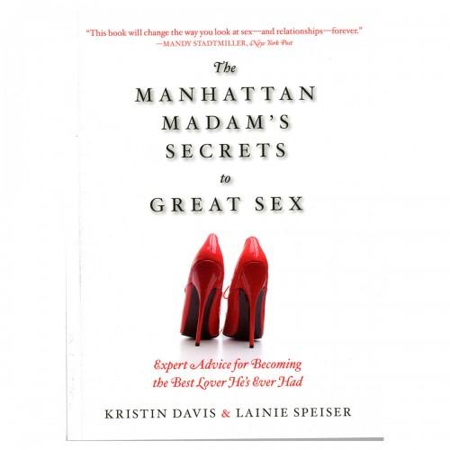 Manhattan Madam's Secrets to Great Sex